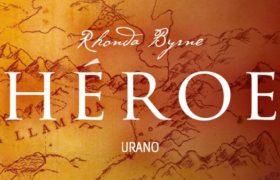 Héroe de Rhonda Byrne el nuevo libro que es tendencia